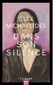 Couverture de Dans son silence d'Alex Michaelides