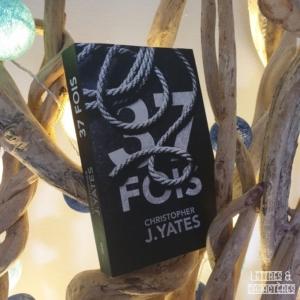 37 fois de Christopher J. Yates (Le Cherche midi éditions)