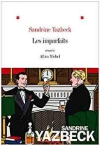 Couverture Les imparfaits de Sandrine Yazbeck