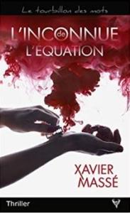 Couverture de L'inconnue de l'équation de Xavier Massé