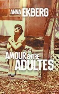 Couverture d'Amour entre adultes d'Anna Ekberg