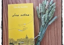 Les actes de Cécile Guidot (éditions JC Lattès)