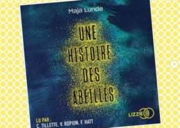 Une histoire des abeilles de Maja Lunde (éditions audio Lizzie)