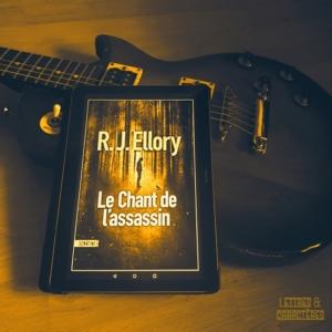 Le chant de l'assassin de R.J Ellory (éditions Sonatine)