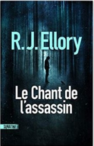 Couverture de Le chant de l'assassin de R.J Ellory