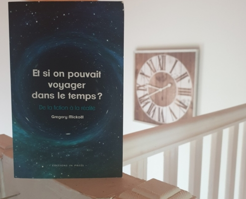 Et si on pouvait voyager dans le temps ? de Gregory Mickaël (éditions In Press)