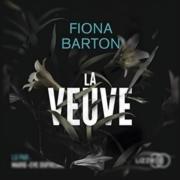La veuve de Fiona Barton (éditions audio Lizzie)
