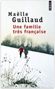 Couverture d'Une famille très française de Maëlle Guillaud