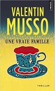 Couverture d'Une vraie famille de Valentin Musso