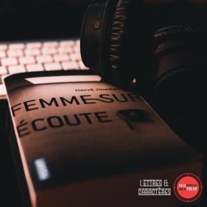Femme sur écoute de Hervé Jourdain (éditions Pocket)