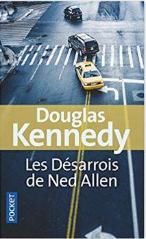 Couverture des Désarrois de Ned Allen de Douglas Kennedy