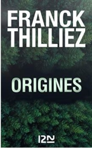 Couverture d'Origines de Franck Thilliez