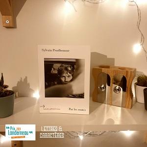 Par les routes de Sylvain Prudhomme (éditions Gallimard)