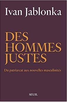 Couverture de Des hommes justes d'Ivan Jablonka