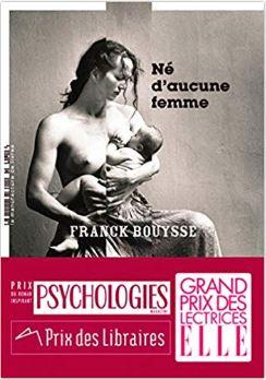 Couverture de Né d'aucune femme de Franck Bouysse