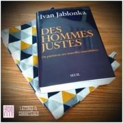Des hommes justes d'Ivan Jablonka (éditions Seuil)