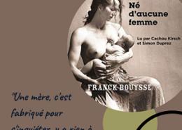 Né d'aucune femme de Franck Bouysse (Editions La Manufacture de livres)