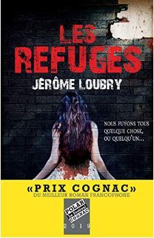 Couverture de Les refuges de Jérôme Loubry
