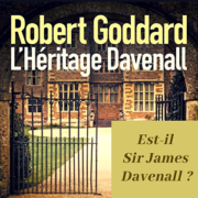 L'héritage Davenall de Robert Goddard (éditions Sonatine)