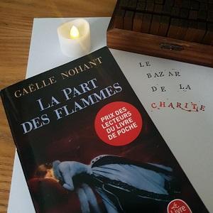 La part des flammes de Gaëlle Nohant (éditions Le livre de poche)