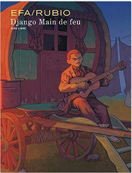 Couverture de Django Main de feu de Salva et Efa
