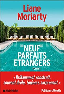 Couverture de Neuf parfaits étrangers de Liane Moriarty (éditions Albin Michel)