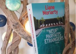 Neuf parfaits étrangers de Liane Moriarty (éditions Albin Michel)
