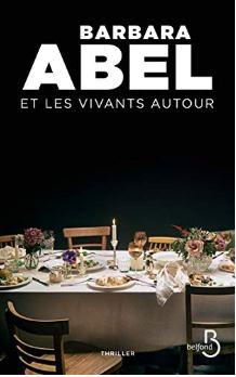 Couverture de Et les vivants autour de Barbara Abel (éditions Belfond)