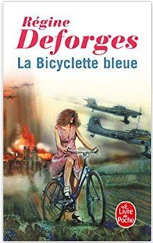 La bicyclette bleue de Régine Deforges