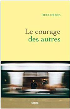 Couverture de Le courage des autres de Hugo Boris