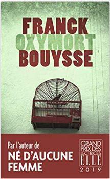 Couverture d'Oxymort de Franck Bouysse