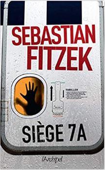 Couverture de Siège 7A de Sebastian Fitzek