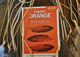 Ici n'est plus ici de Tommy Orange (éditions audio Audiolib)