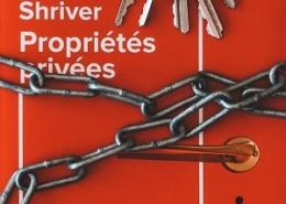 Propriétés privées de Lionel Shriver (éditions Belfond)