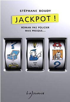 Couverture de Jackpot ! de Stéphane Boudy