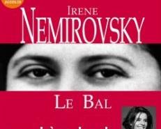 Le bal d'Irène Némirovsky (éditions audio Audiolib)