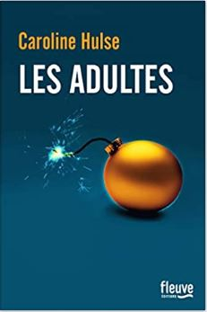 Couverture de Les adultes de Caroline Hulse