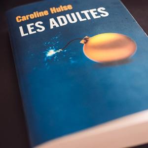 Les adultes de Caroline Hulse (Fleuve éditions)