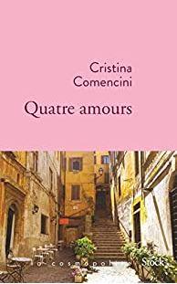 Couverture de Quatre amours de Cristina Comencini