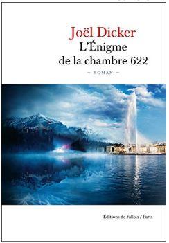Couverture de L'Enigme de la chambre 622 de Joël Dicker