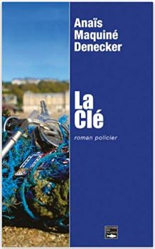 Couverture de la clé d'Anaïs Maquiné-Denecker