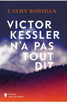 Couverture de Victor Kessler n'a pas tout dit de Cathy Bonidan