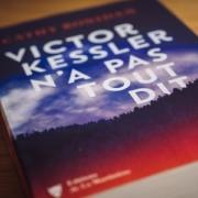 Victor Kessler n'a pas tout dit de Cathy Bonidan (éditions de la Martinière)