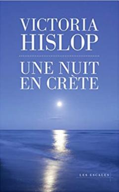 Couverture d'Une nuit en Crète de Victoria Hislop