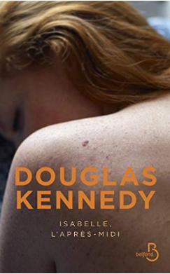 Couverture d'Isabelle, l'après-midi de Douglas Kennedy
