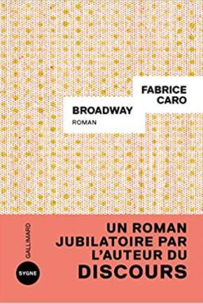 Couverture de Broadway de Fabrice Caro