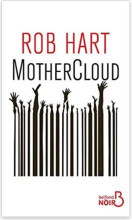 Couverture de MotherCloud de Rob Hart