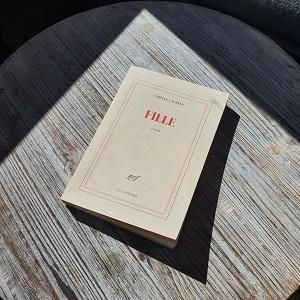 Fille de Camille Laurens (éditions Gallimard)
