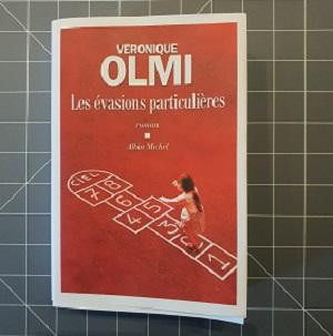 Les évasions particulières de Véronique Olmi (éditions Albin Michel)