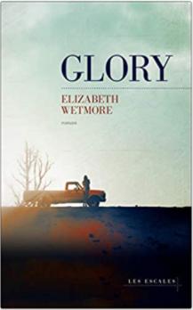 Couverture de Glory de Elizabeth Wetmore
